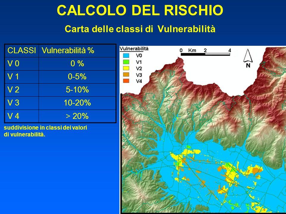 CALCOLO DEL RISCHIO Carta delle classi di Vulnerabilità