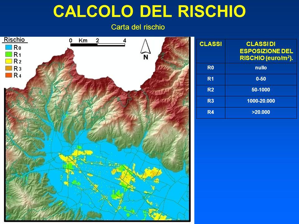 CLASSI DI ESPOSIZIONE DEL RISCHIO (euro/m2).
