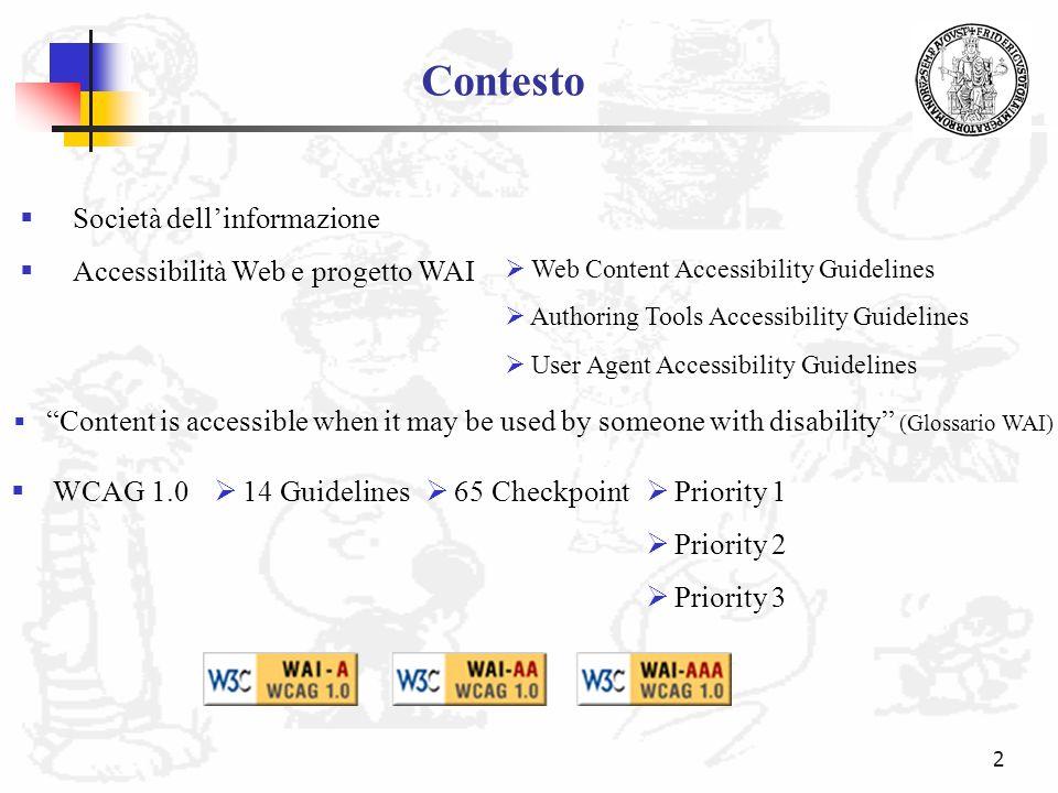 Contesto Società dell'informazione Accessibilità Web e progetto WAI