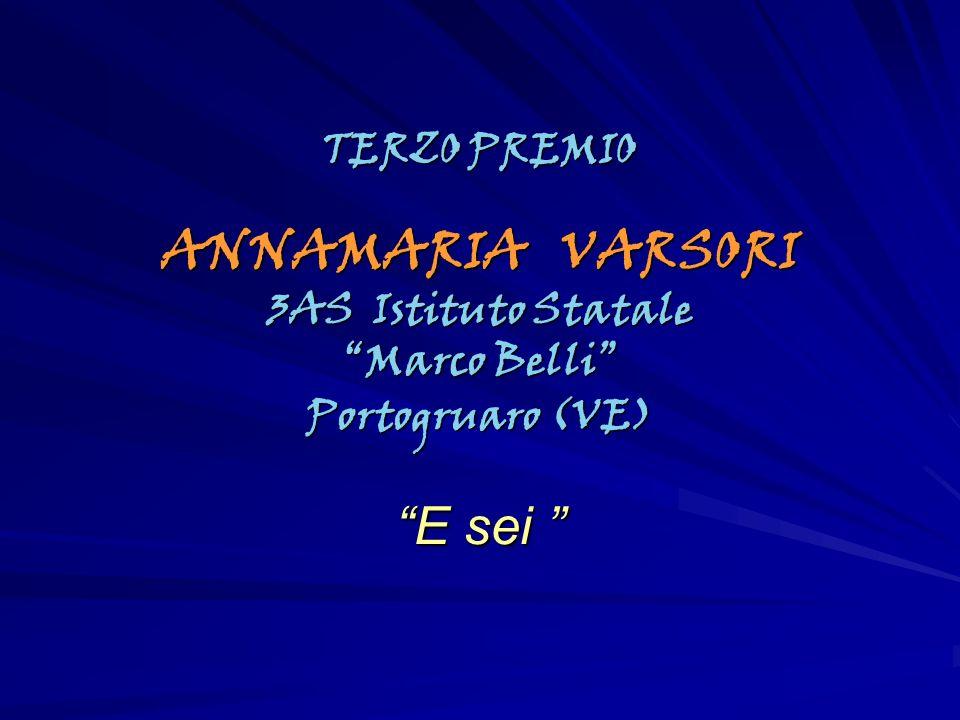 ANNAMARIA VARSORI E sei TERZO PREMIO 3AS Istituto Statale