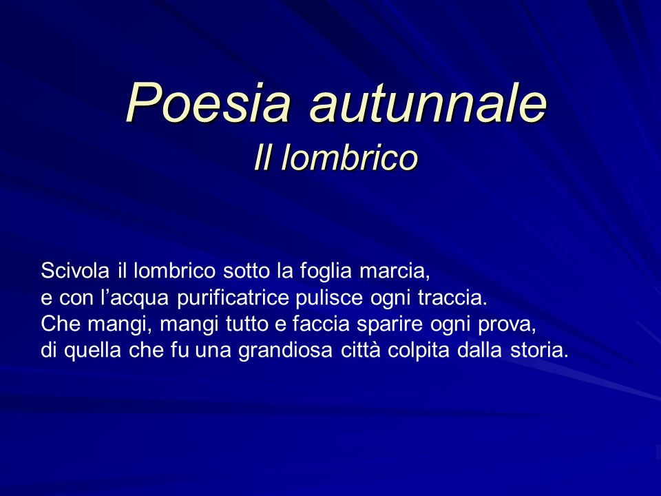 Poesia autunnale Il lombrico