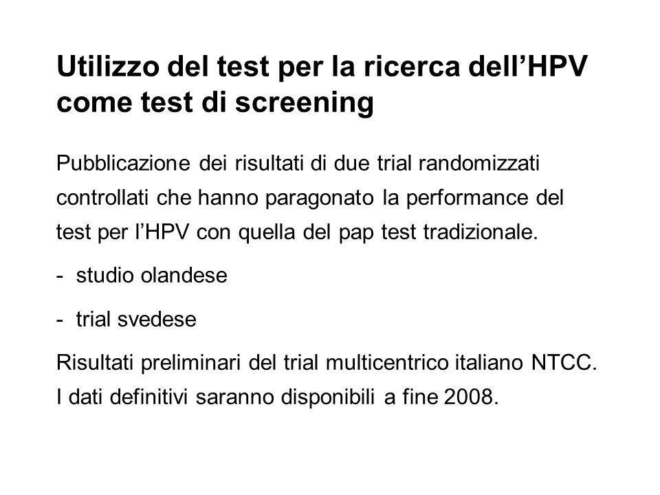 Utilizzo del test per la ricerca dell'HPV come test di screening