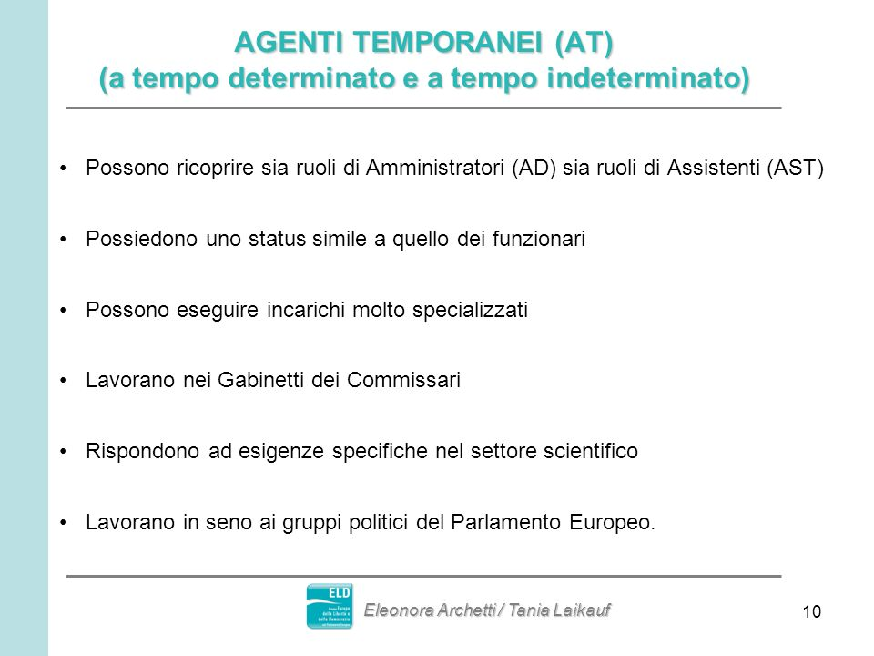 AGENTI TEMPORANEI (AT) (a tempo determinato e a tempo indeterminato)