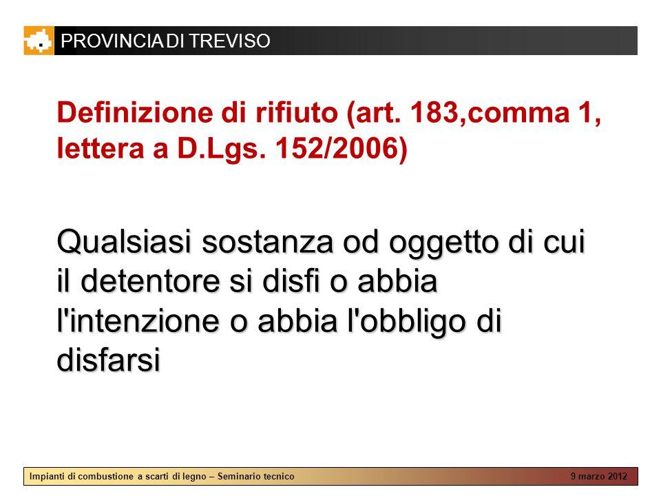 Definizione di rifiuto (art. 183,comma 1, lettera a D.Lgs. 152/2006)
