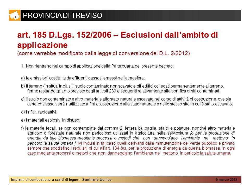 art. 185 D.Lgs. 152/2006 – Esclusioni dall'ambito di applicazione