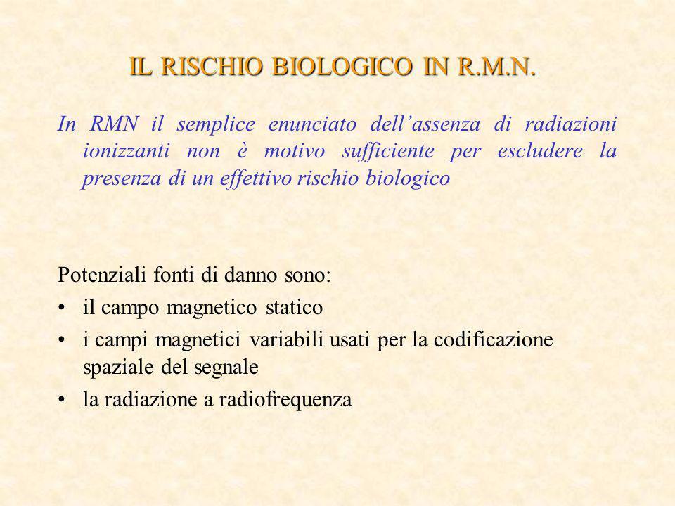 IL RISCHIO BIOLOGICO IN R.M.N.