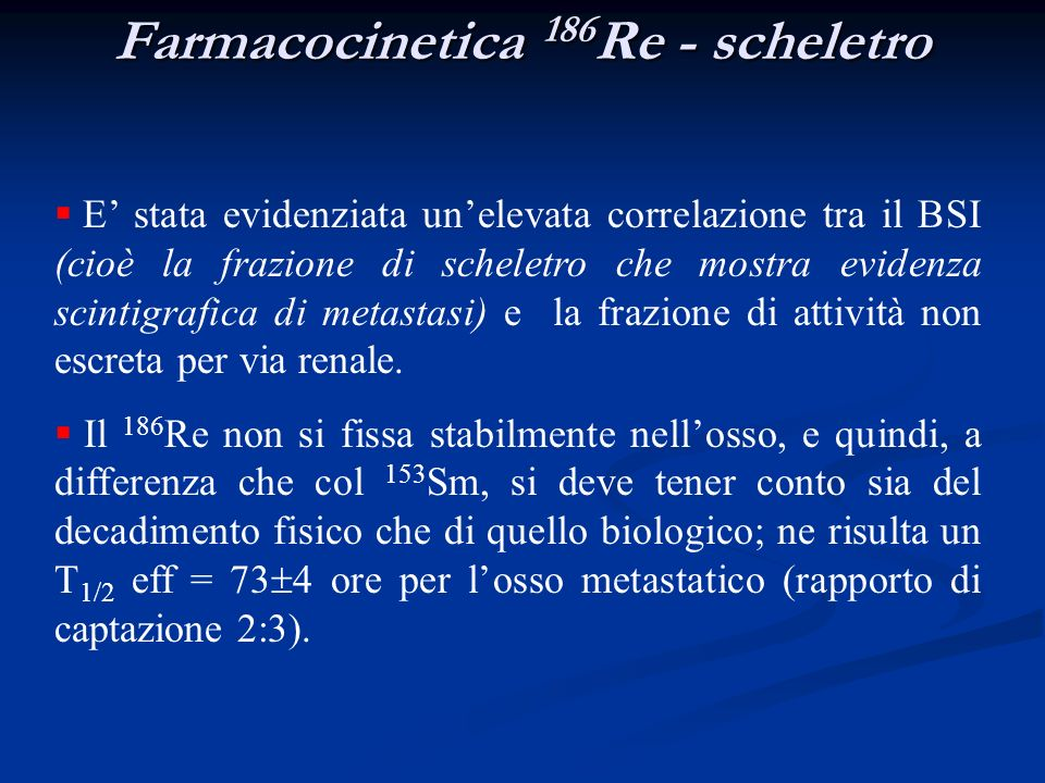 Farmacocinetica 186Re - scheletro