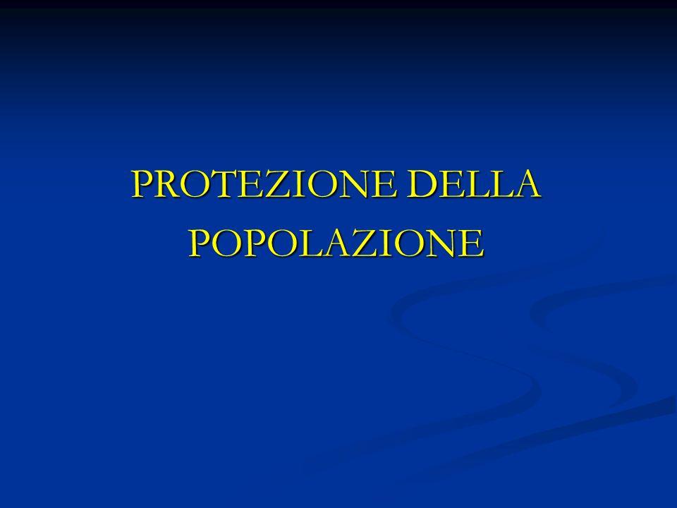 PROTEZIONE DELLA POPOLAZIONE