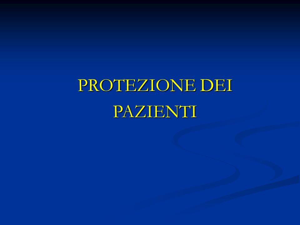 PROTEZIONE DEI PAZIENTI