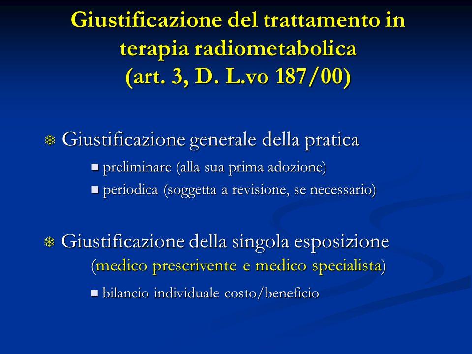 Giustificazione del trattamento in terapia radiometabolica (art. 3, D