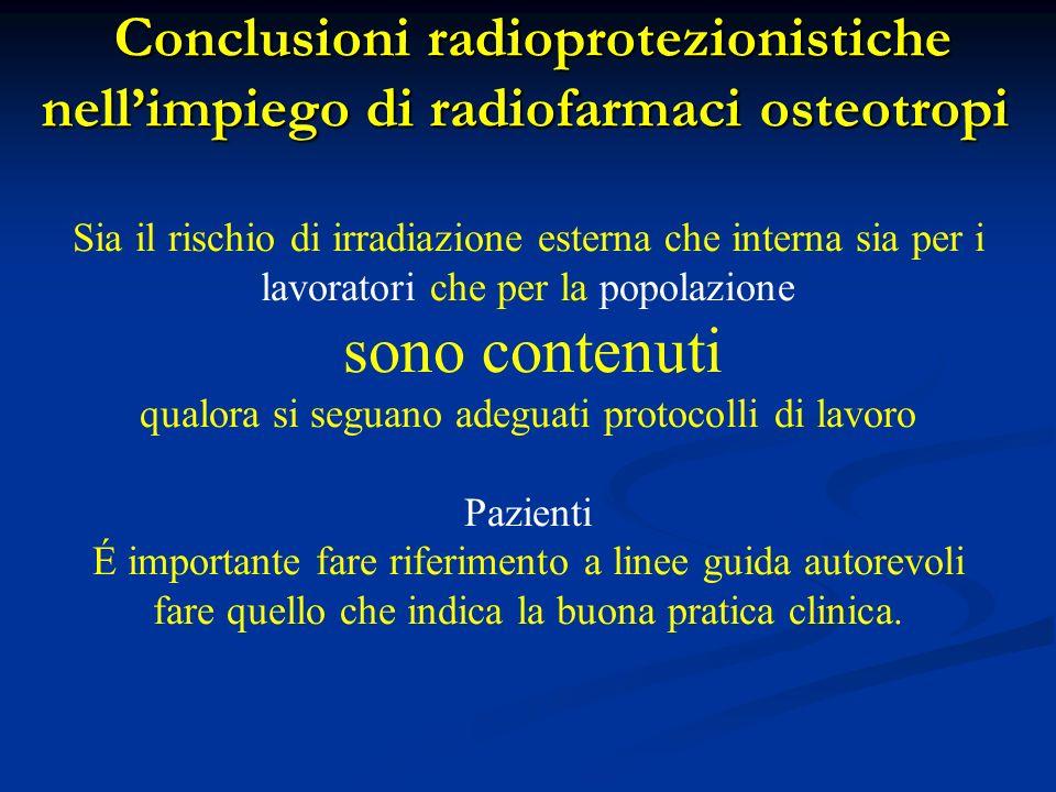 Conclusioni radioprotezionistiche nell'impiego di radiofarmaci osteotropi