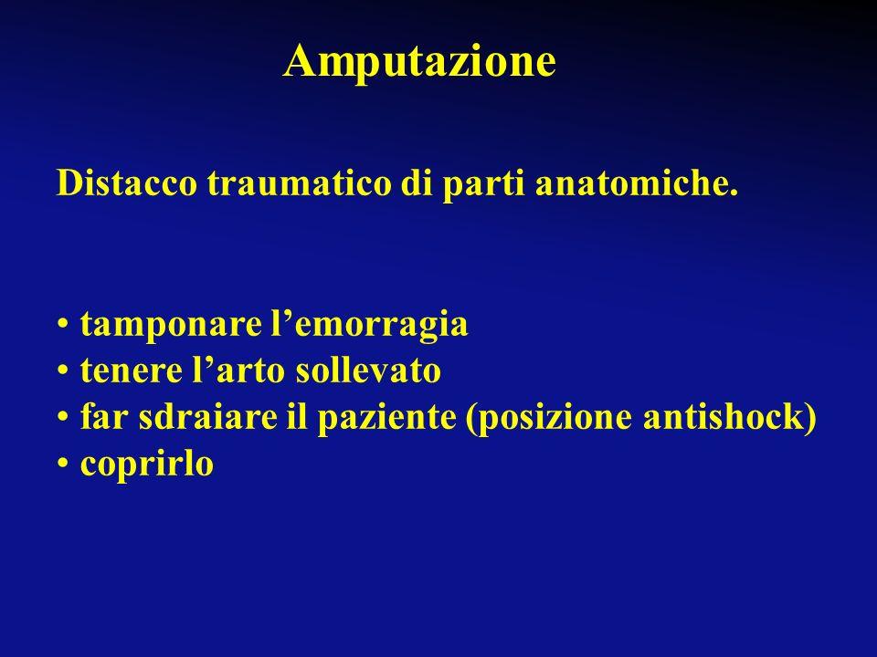 Amputazione Distacco traumatico di parti anatomiche.