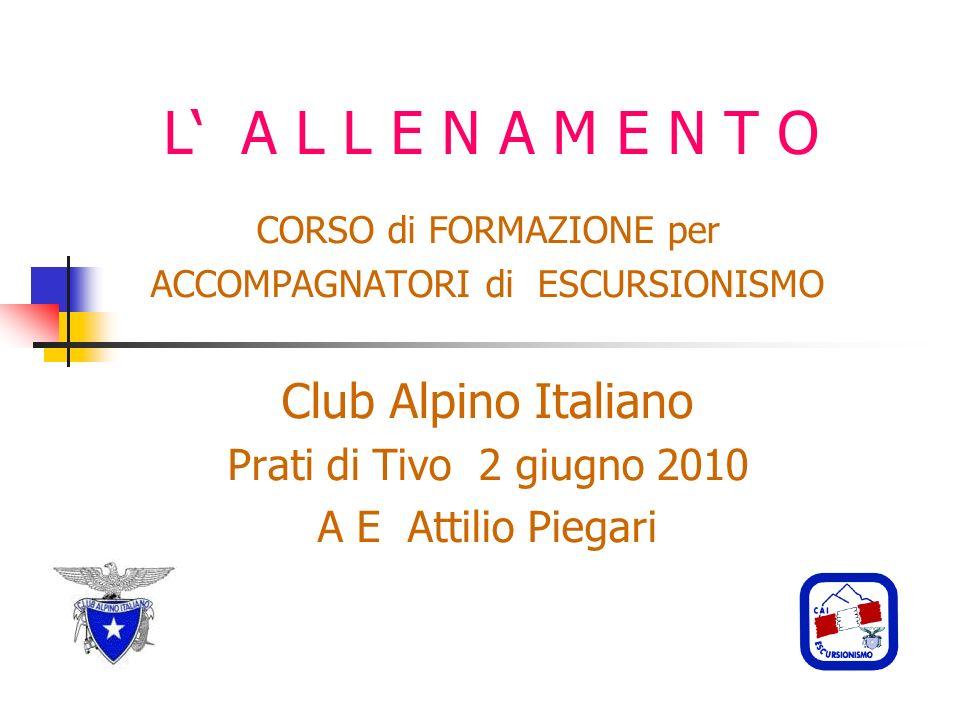 Club Alpino Italiano Prati di Tivo 2 giugno 2010 A E Attilio Piegari