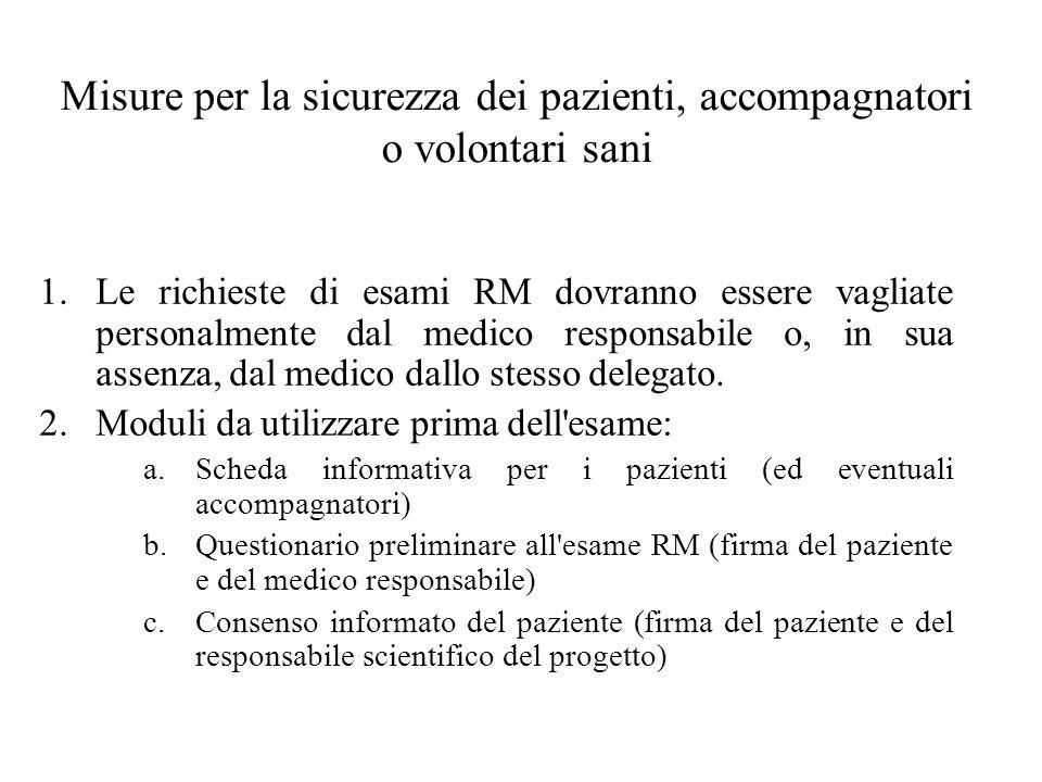 Misure per la sicurezza dei pazienti, accompagnatori o volontari sani