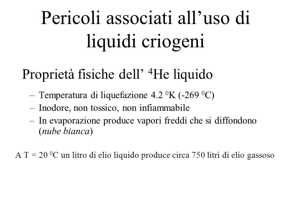 Pericoli associati all'uso di liquidi criogeni