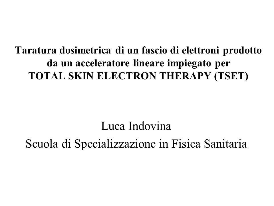 Luca Indovina Scuola di Specializzazione in Fisica Sanitaria