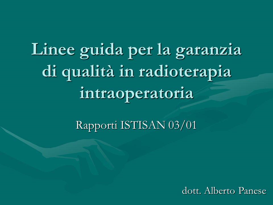 Linee guida per la garanzia di qualità in radioterapia intraoperatoria