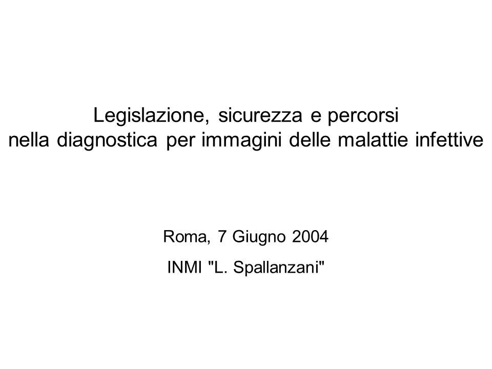 Roma, 7 Giugno 2004 INMI L. Spallanzani