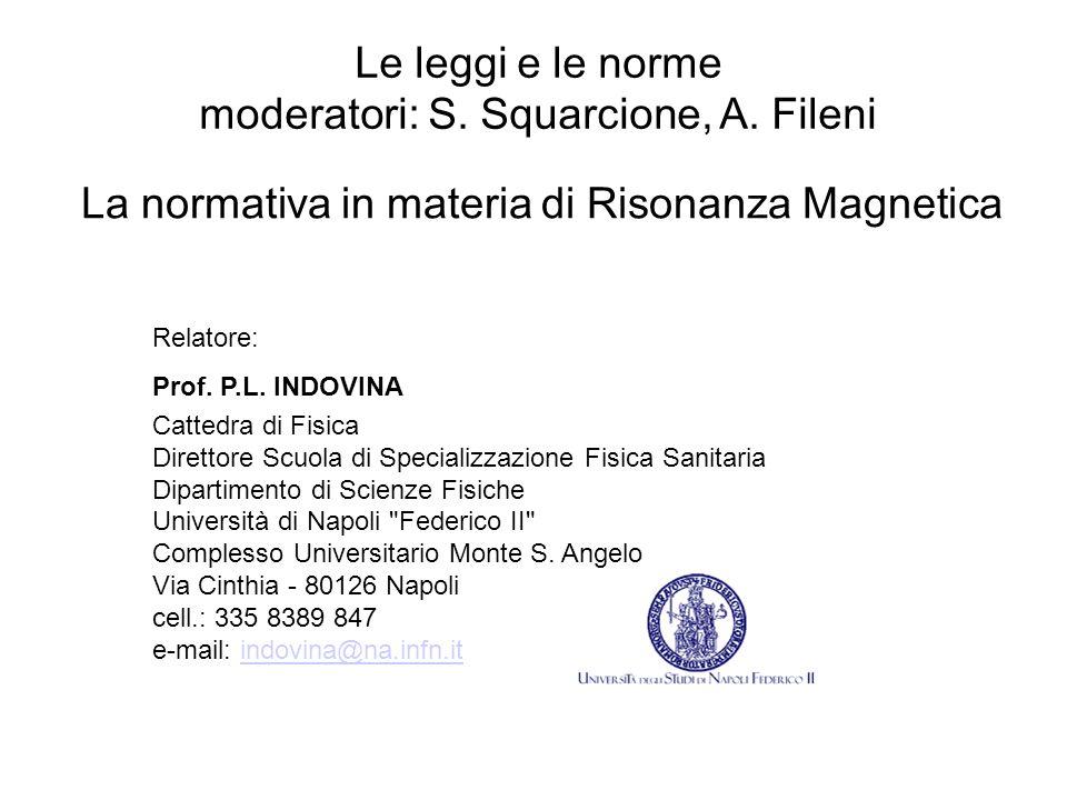 moderatori: S. Squarcione, A. Fileni