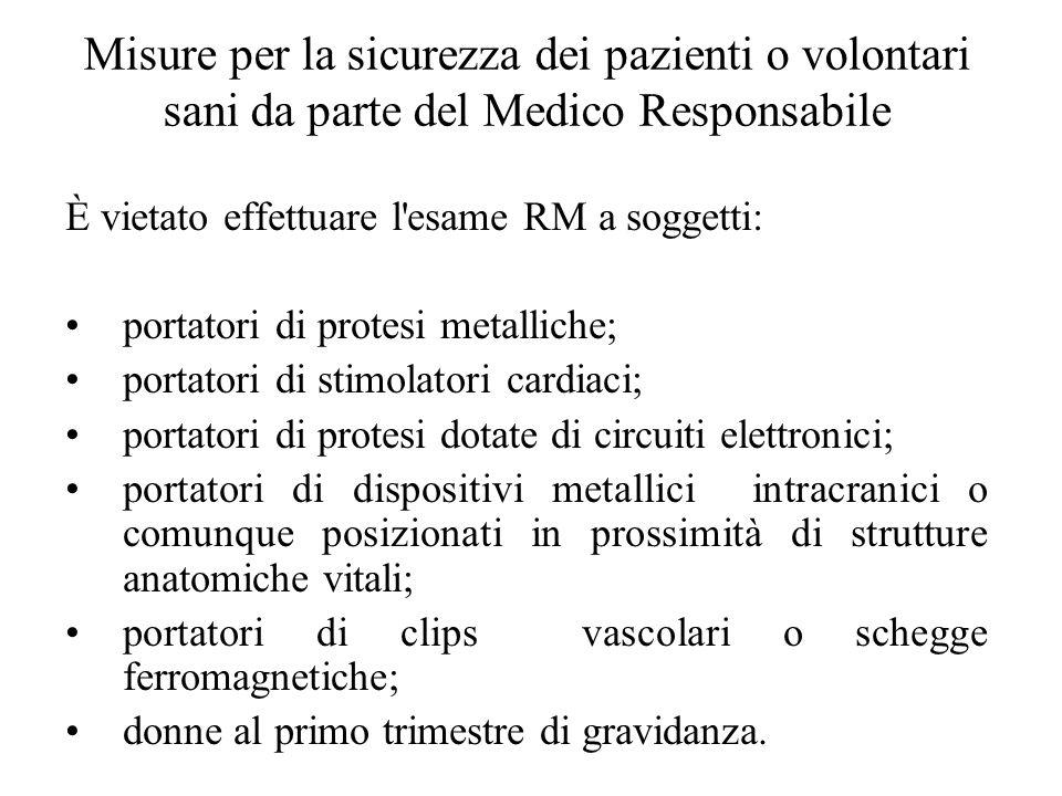 Misure per la sicurezza dei pazienti o volontari sani da parte del Medico Responsabile