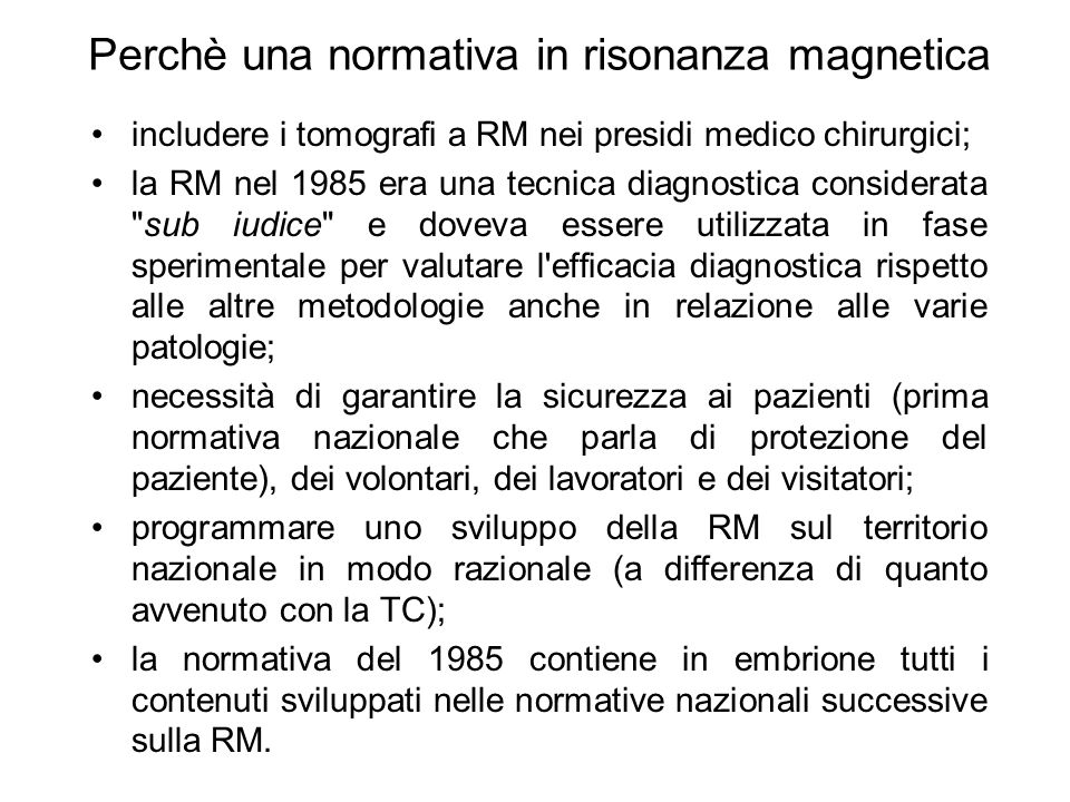 Perchè una normativa in risonanza magnetica