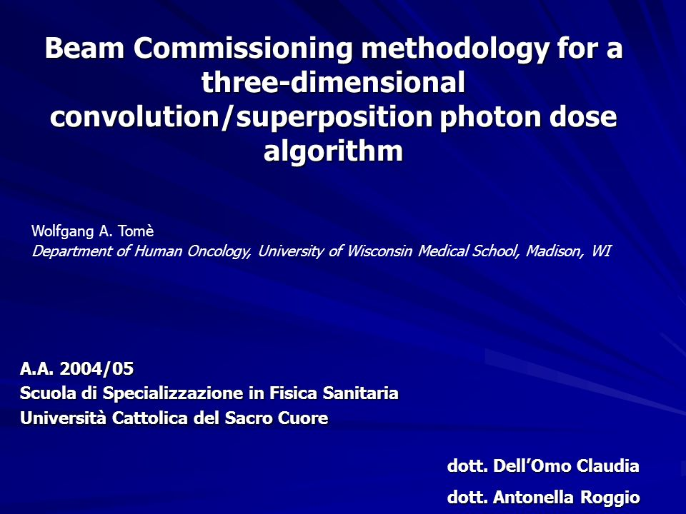 Beam Commissioning methodology for a three-dimensional convolution/superposition photon dose algorithm