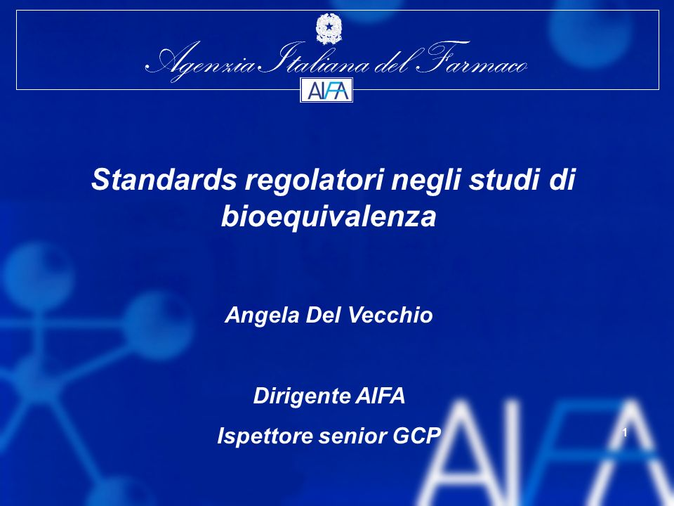 Standards regolatori negli studi di bioequivalenza