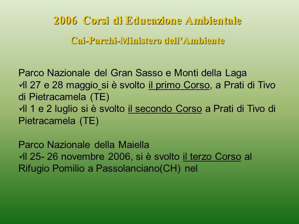 2006 Corsi di Educazione Ambientale Cai-Parchi-Ministero dell'Ambiente