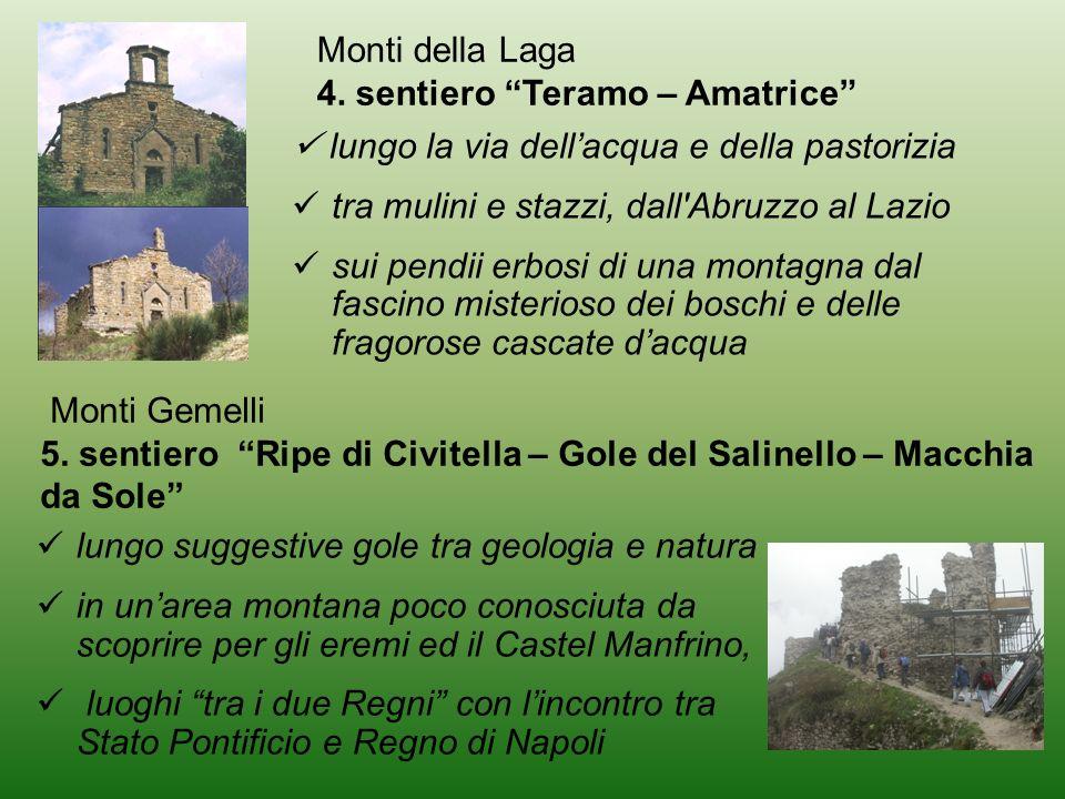 Monti della Laga 4. sentiero Teramo – Amatrice  lungo la via dell'acqua e della pastorizia. tra mulini e stazzi, dall Abruzzo al Lazio.