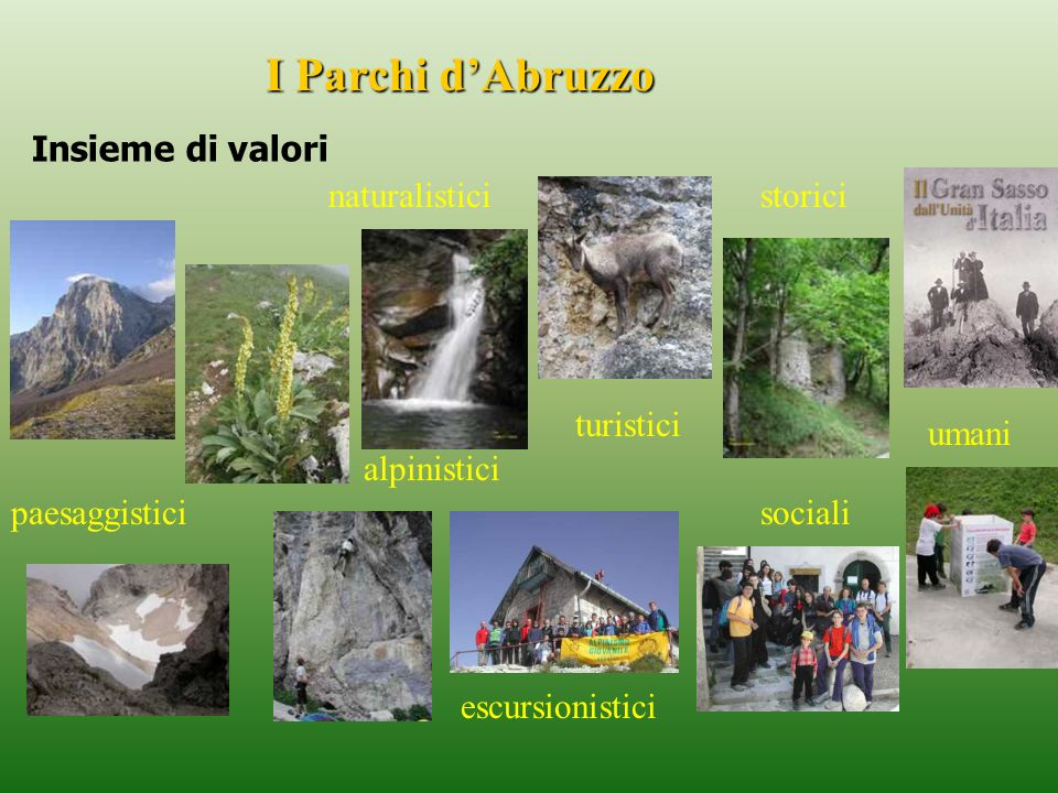 I Parchi d'Abruzzo Insieme di valori naturalistici storici turistici