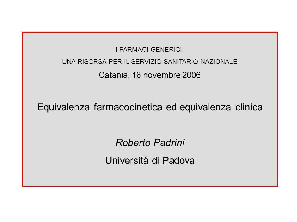 Equivalenza farmacocinetica ed equivalenza clinica