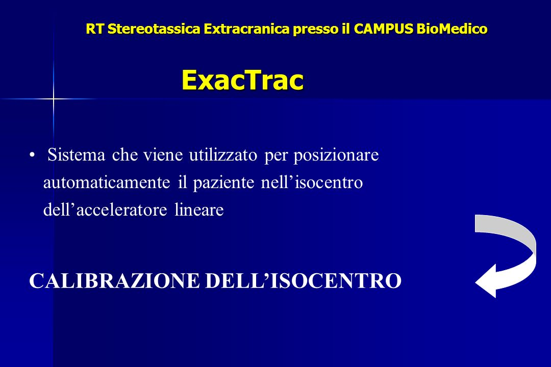 RT Stereotassica Extracranica presso il CAMPUS BioMedico