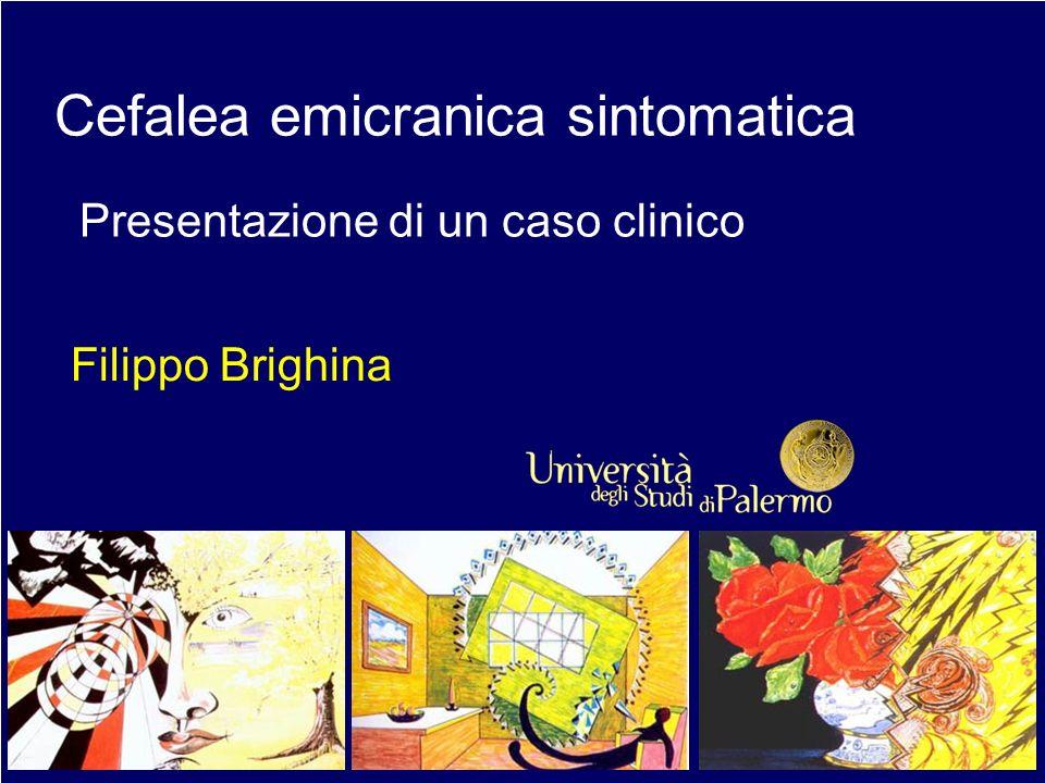 Cefalea emicranica sintomatica Presentazione di un caso clinico