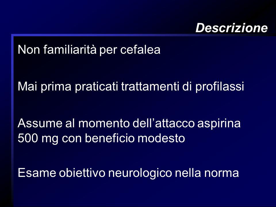 Descrizione Non familiarità per cefalea