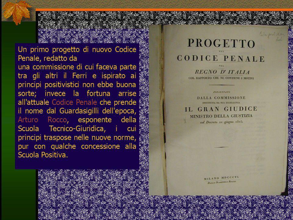 Un primo progetto di nuovo Codice Penale, redatto da