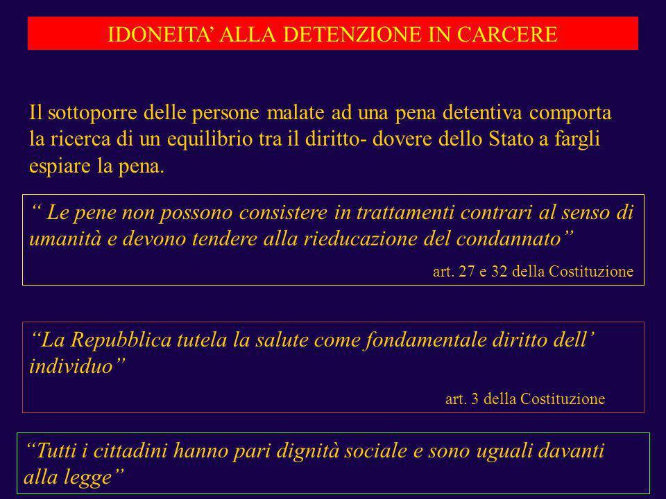 IDONEITA' ALLA DETENZIONE IN CARCERE