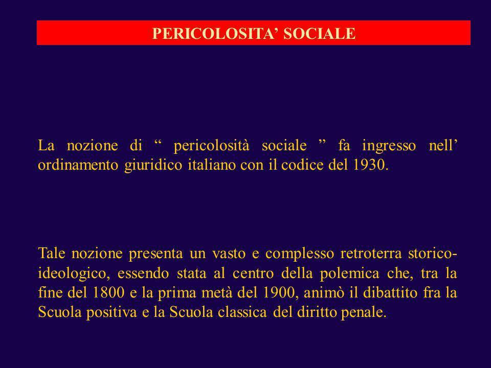 PERICOLOSITA' SOCIALE