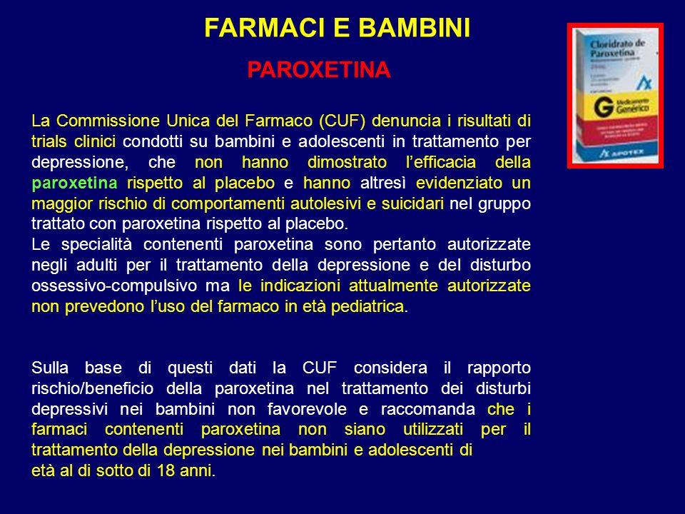 FARMACI E BAMBINI PAROXETINA