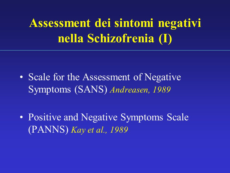 Assessment dei sintomi negativi nella Schizofrenia (I)
