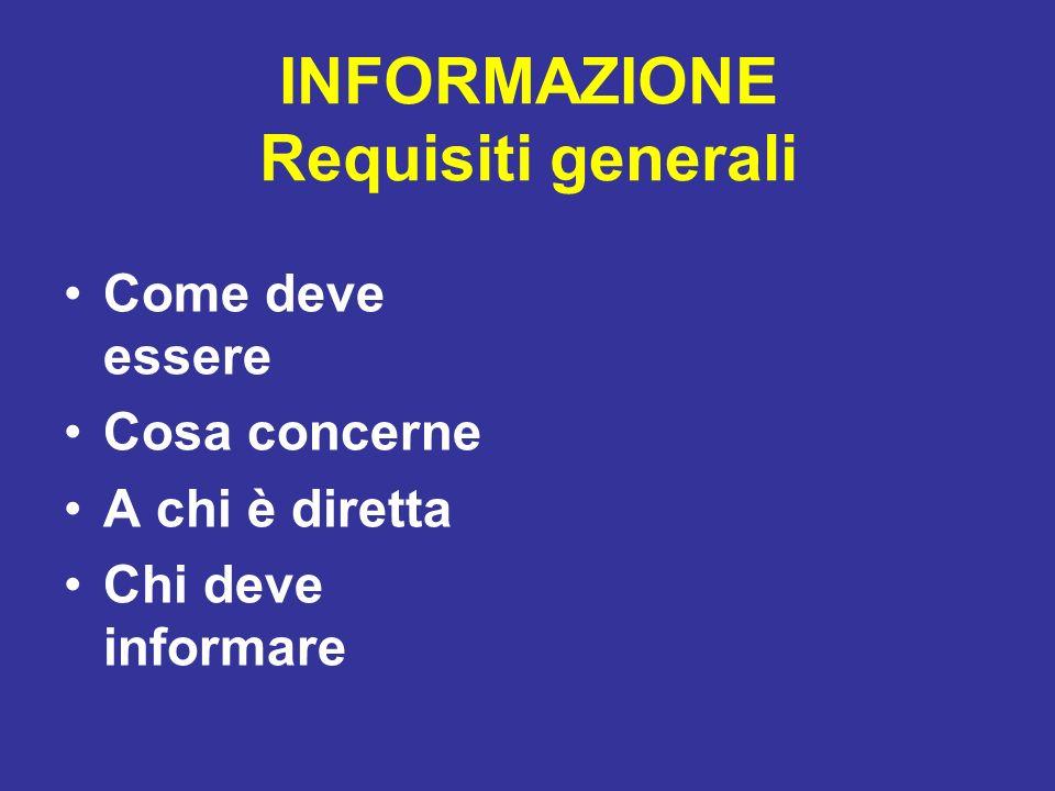 INFORMAZIONE Requisiti generali