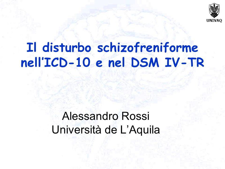 Il disturbo schizofreniforme nell'ICD-10 e nel DSM IV-TR