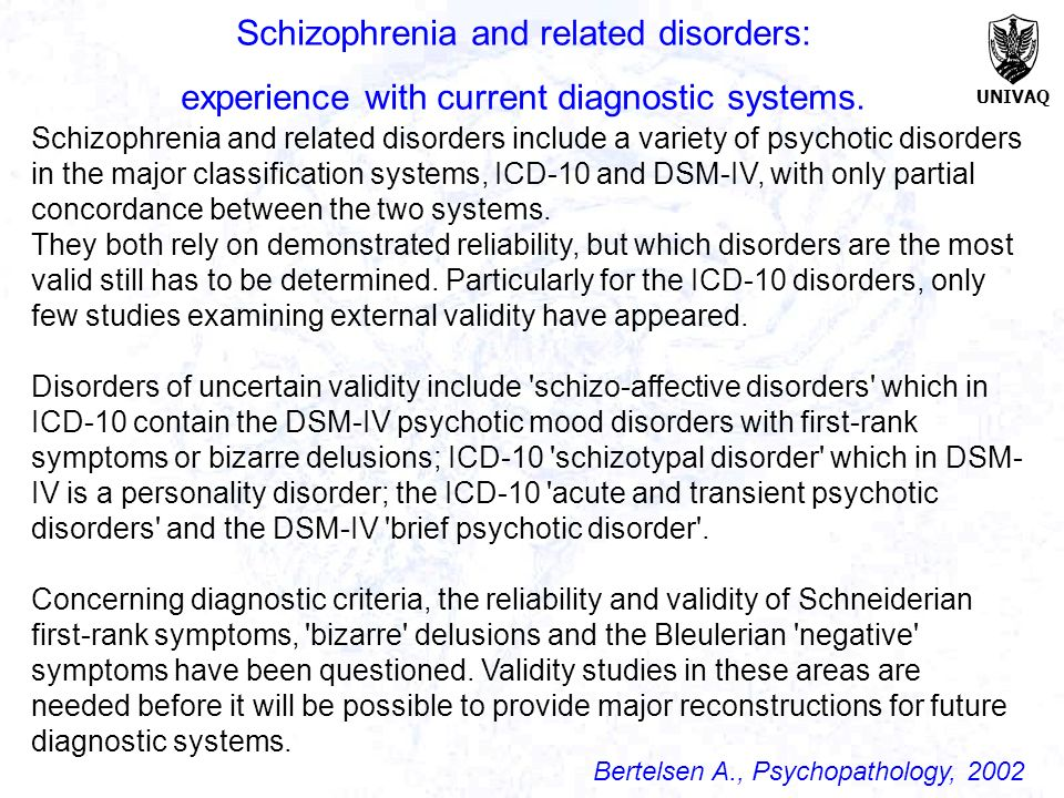 Schizophrenia and related disorders:
