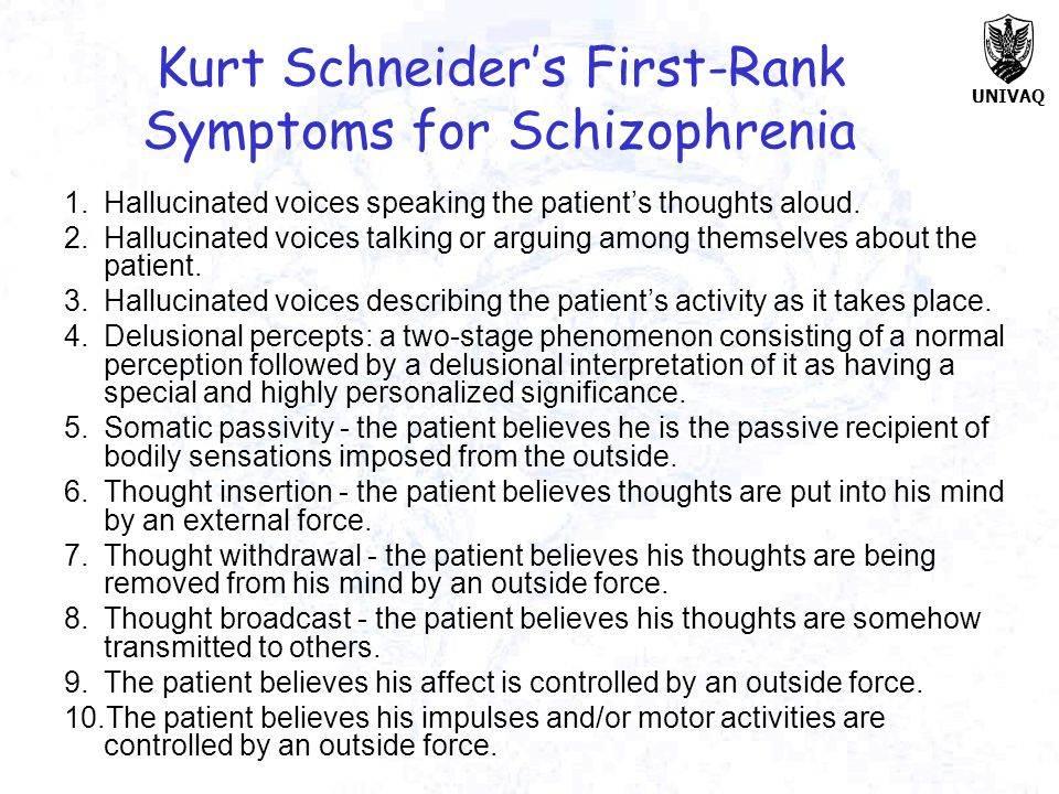 Kurt Schneider's First-Rank Symptoms for Schizophrenia