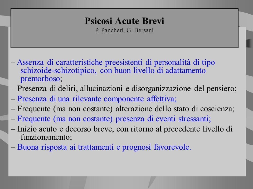 Psicosi Acute Brevi P. Pancheri, G. Bersani