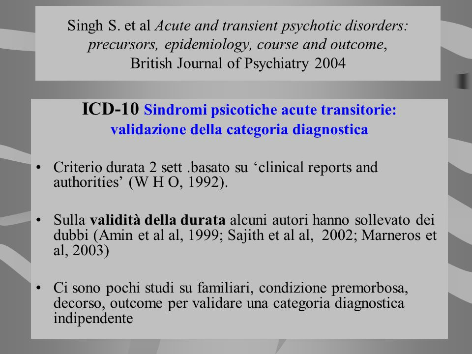 ICD-10 Sindromi psicotiche acute transitorie: