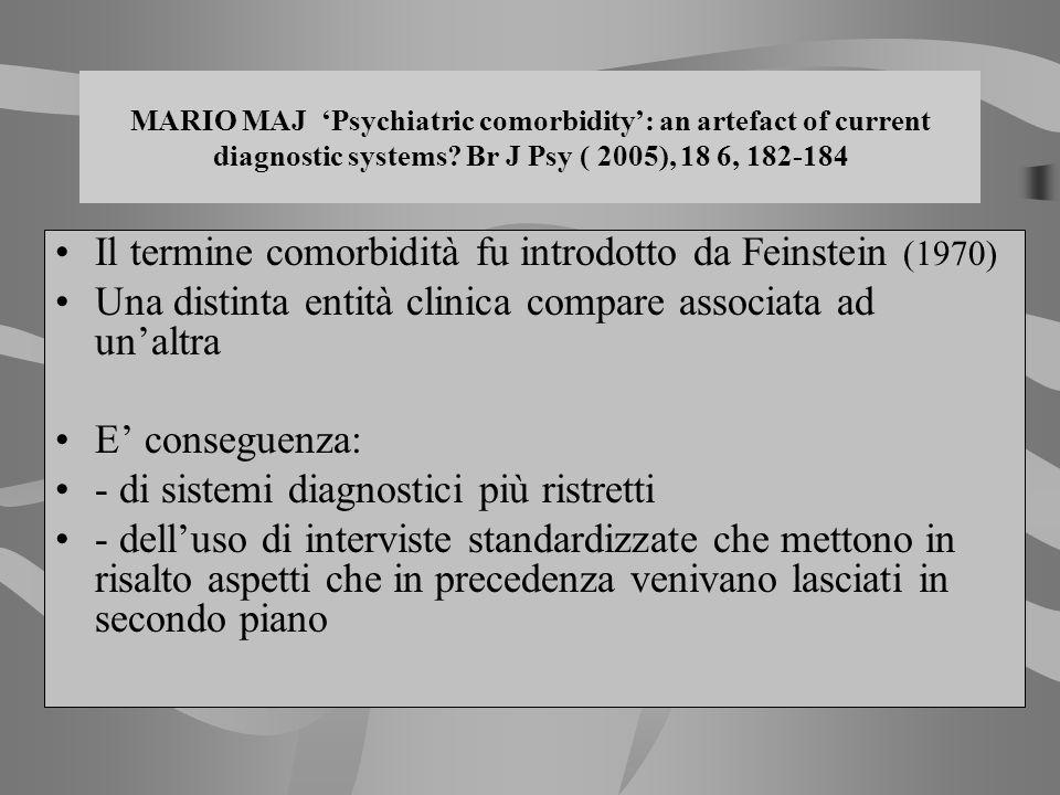 Il termine comorbidità fu introdotto da Feinstein (1970)