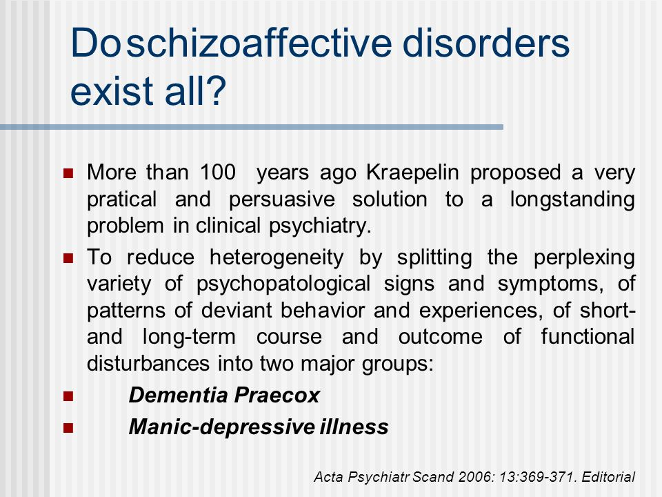 Do schizoaffective disorders exist all