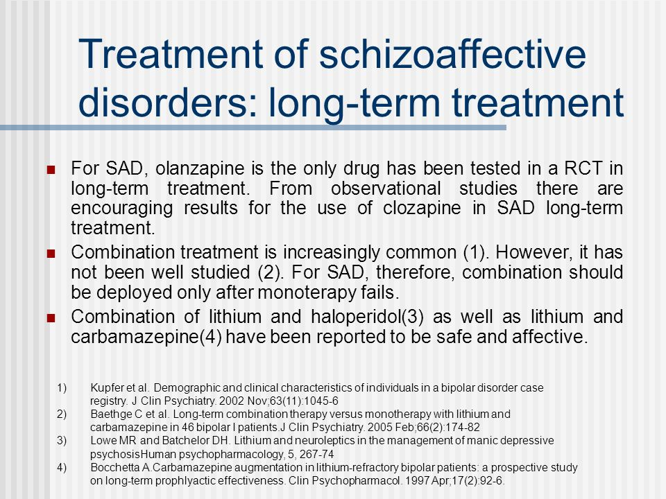 Treatment of schizoaffective disorders: long-term treatment