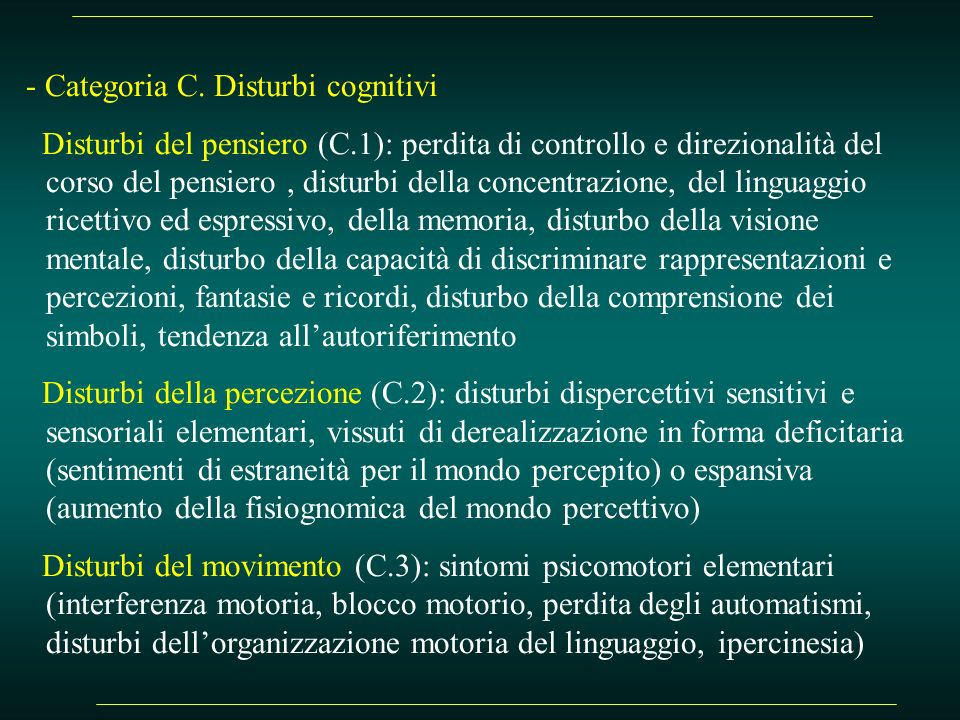 - Categoria C. Disturbi cognitivi