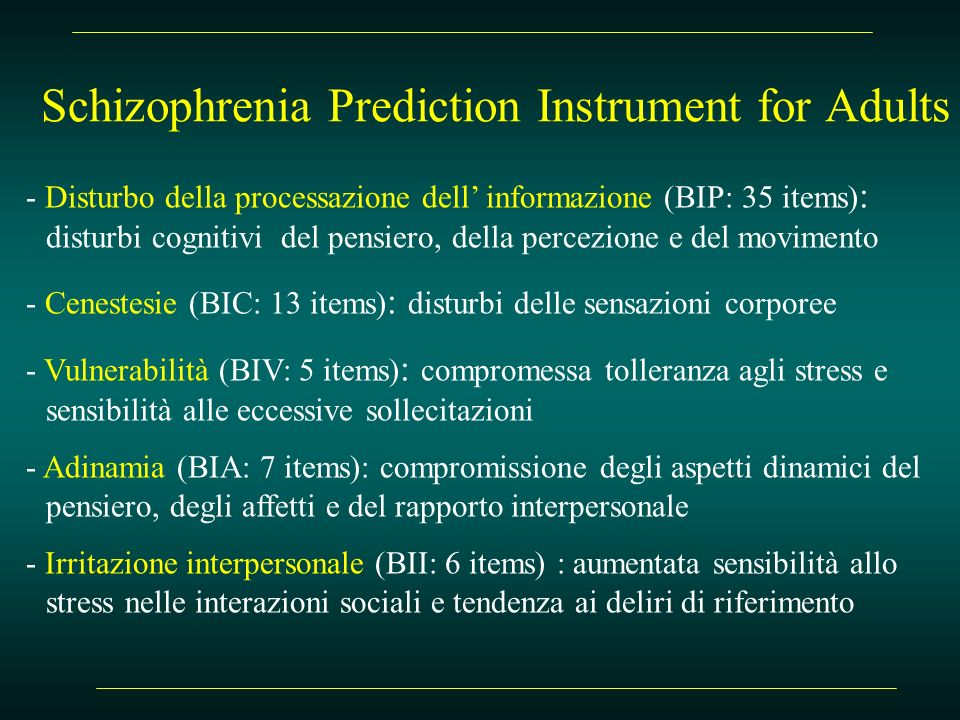 Schizophrenia Prediction Instrument for Adults